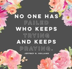 Keep trying, keep praying, and keep reading the Book of Mormon! Tag someone who needs this today! Lds Quotes, Religious Quotes, Uplifting Quotes, Quotable Quotes, Book Of Mormon Quotes, Peace Quotes, Happy Quotes, Wisdom Quotes, Church Quotes