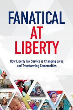 FREE Today! Fanatical at Liberty: How Liberty Tax Service is Changing Lives and Transforming Communities http://itswritenow.com/25691/fanatical-at-liberty-how-liberty-tax-service-is-changing-lives-and-transforming-communities/