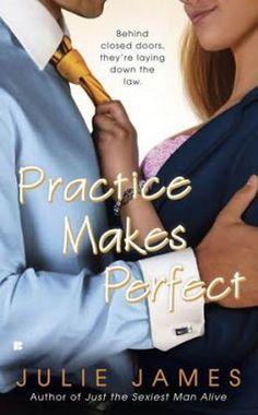 Românticos e Eróticos  Book: Julie James - Practice Makes Perfect