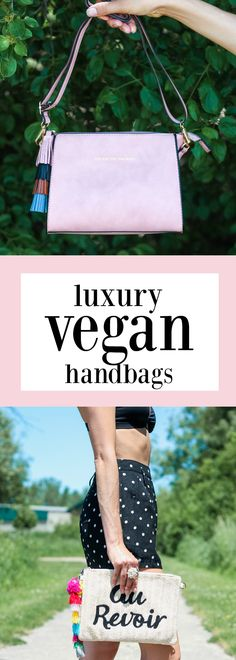 Chic luxury vegan handbags better than leather!