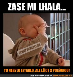 Zase mi lhala... Epic Pictures, Funny Photos, Mom Jokes, Funny Jokes, Happy Gif, Funny Mems, Jokes Quotes, Best Memes, The Funny