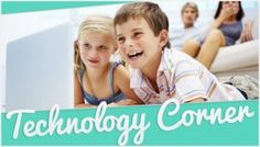 Technology Corner: Kids and Social Media