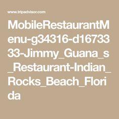 MobileRestaurantMenu-g34316-d1673333-Jimmy_Guana_s_Restaurant-Indian_Rocks_Beach_Florida