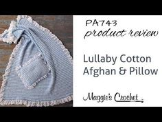 Maggie's Crochet · Lullaby Cotton Afghan & Pillow Set