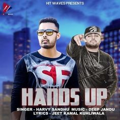 Download Hands Up MP3 Song Singer Harvy Sandhu http://djphagwara.com/download-hands-up-mp3-song-singer-harvy-sandhu/ #DjPhagwara, @DjPhagwara.com #Free #Download #Latest #Songs #MP3