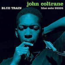john coltrane blue train - Google Search