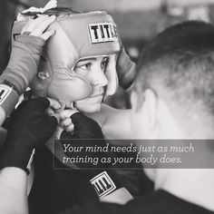"""Your mind needs just as much training as your body does."" #TITLEtip #TITLEboxing #inspiration #boxing"