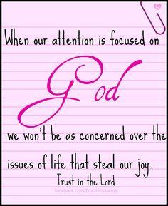 Focus on God . . .
