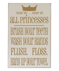 Take a look at this Cream & Gold Princess Bathroom Rules Plaque by Vinyl Crafts on #zulily today!
