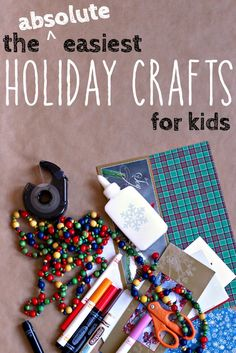 9 Super Duper Easy Holiday Crafts for Kids