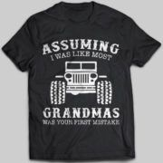 Image result for assuming I was like most grandmas jeep