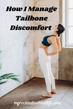 Dealing with tailbone discomfort Chronic Anemia, Chronic Illness, Chronic Pain, Endometriosis, Fibromyalgia, Chronic Fatigue Syndrome, Change My Life, Arthritis, Sensitivity