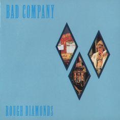 Rough Diamonds - Bad Company (1982)