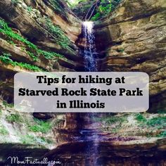 Hiking at Starved Rock State Park in Illinois - tips for making your hike a great one