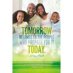 Tomorrow Belongs to People Who Prepare (Psalm 118:24) Bulletins/100