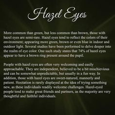 New eye color quotes life Ideas Hazle Eyes, Hazel Eyes Quotes, Green Eye Quotes, Fact Quotes, Life Quotes, Quotes Quotes, Funny Quotes, Hazel Green Eyes, Green Eyes Facts