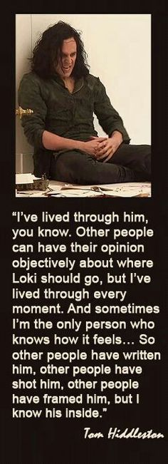 Tom Hiddleston being loki