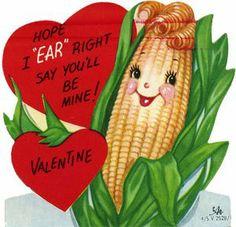 Google Image Result for http://4.bp.blogspot.com/_XyBumXJkLaI/TTr1EOjCD2I/AAAAAAAAAHU/Dd0OIi41_fQ/s1600/Vintage_valentine_corn.jpg