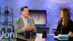 "Dr. Doug Weiss on ""Joni Table Talk"""