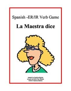 "Freebie! La Maestra dice. .is a fun way to have students repeat Spanish sentences, filling in the ""blank"" trying to ""match"" the teacher. Targets -er/ir verbs. Great for review. 1st yr. Spanish, 3rd - 9th gr."