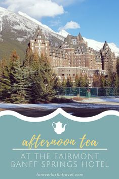 If you're visiting the Canadian Rockies and looking for a little bit of luxury, you really should book the Fairmont Banff afternoon tea experience Alberta Canada, Banff Canada, Canada Ontario, Canadian Travel, Canadian Rockies, Fairmont Banff Springs, Fairmont Hotel Banff, Places To Travel, Travel Destinations