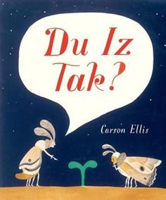Du Iz Tak? | Carson Ellis