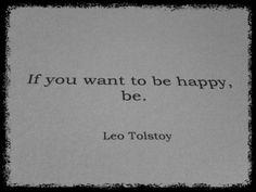 ~ Leo Tolstoy