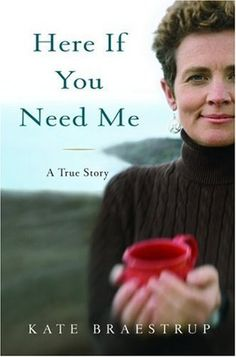 Here If You Need Me: A True Story by Kate Braestrup #bookclubkit