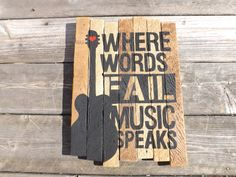 Where Words Fail Music Speaks Guitar Painting on reclaimed wood sign $24.00 USD  by MookieWoodArt