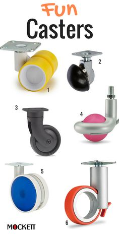 Casters that will complement office chairs and furniture. modern styles and color to give you some fun. 1 - SPORTY 2 - ANGLED WHEEL 3 - CURVED BASE 4 - SPHERICAL CASTERS 5 - TWIN WHEEL 6 - HOLLOW WHEEL