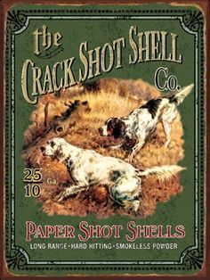 Crack Shot Shell Company Vintage Metal Sign- Crack Shot Shell Company Vintage Metal Sign Crack Shot Shell Company Vintage Metal Sign Our tin and metal Vintage Metal Signs, Vintage Tins, Vintage Labels, Vintage Posters, Retro Posters, Vintage Ideas, Vintage Stuff, Handmade Furniture, Modern Furniture