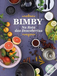 Livro Bimby® na Rota da Descoberta - Thermomix - Yummy Food, Tasty, Yams, Coco, Make It Simple, Nom Nom, Side Dishes, Recipies, Food And Drink