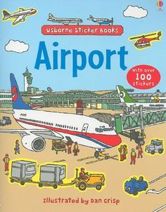 Usborne Airport Sticker Book: PreSchool Activity