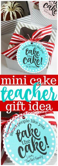 Miniature Cake Teacher Appreciation Gift Idea (Free Printables!) #teacherappreciationgifts