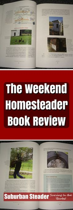 Interested in suburban homesteading but aren't quite sure where to start? Anna Hess' book The Weekend Homesteader may be just what you're looking for!