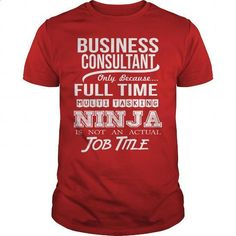 BUSINESS CONSULTANT - NINJA WHITE - #mens #cool t shirts. PURCHASE NOW => https://www.sunfrog.com/LifeStyle/BUSINESS-CONSULTANT--NINJA-WHITE-Red-Guys.html?60505