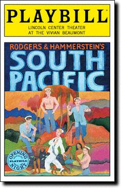 South Pacific Playbill Covers on Broadway - Information, Cast, Crew, Synopsis and Photos - Playbill Vault