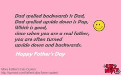 40 Funny Father's Day Quotes and Messages a from a daughter or son - Dedicate one quote to your dad and a put smile on his face. Funny Fathers Day Quotes, Dad Quotes, Happy Fathers Day, Funny Quotes, Dad Dad, Dads, Fathersday Quotes, Full Quote, Message Quotes