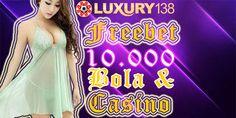 Luxury138 - freebet bola 10000 gratis tanpa deposit