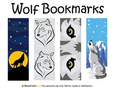 Free printable wolf bookmarks. Each bookmark features a different design. They include a moonlit night with a howling wolf, line drawings, wolf eyes, and a wolf in winter snow. Download the PDF template at http://bookmarkbee.com/bookmark/wolf/
