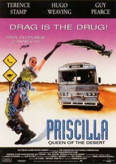 The movie poster from Cannes for The Adventures of Priscilla Queen of The Dessert.