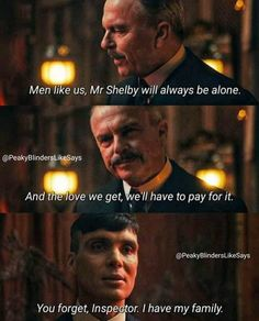 Peaky Blinders Tv Series, Peaky Blinders Poster, Peaky Blinders Quotes, Family Quotes, Life Quotes, Peaky Blinders Tommy Shelby, Netflix Quotes, Tokyo Ghoul Manga, Deep Thought Quotes