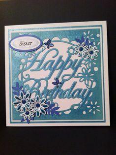 Die'sire create card die - Happy Birthday. Xcut flower dies.