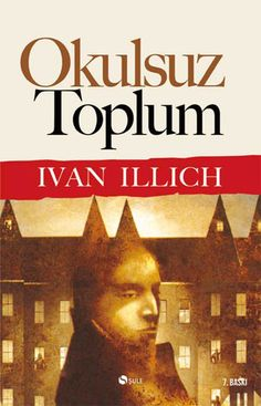Okulsuz Toplum - Ivan Illich E-Kitap İndir Book And Coffee, Dont Think Too Much, Books To Read, My Books, New People, Psychology Books, Netflix Movies, Book Of Life, Book Recommendations