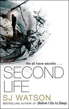 Review: Second Life by S.J. Watson   book'd out - not sure about the ending but a fast riveting read.