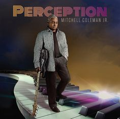 Mitchell Coleman Jr Perception CD 2016 Smooth Jazz Funk Bass Guitar Soul