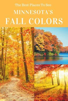 MN Colors In The Fall Pinterest