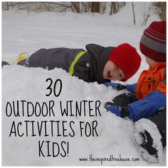 MOVEMENT MONDAY: 30 AWESOME WINTER ACTIVITIES FOR KIDS!