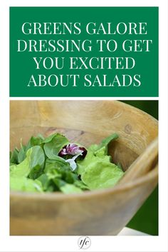 This Greens Galore Dressing Will Get You Excited About Salads | Salad Dressing Recipe |