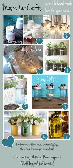 Mason Jar Crafts    canning  jars.. hey hubby..this sounds more fun than your garden hobby for me yes the canned goods will be great this winter......REALLY???? DEEE